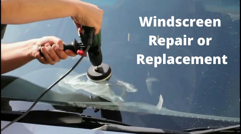 Windscreen Repair or Replacement
