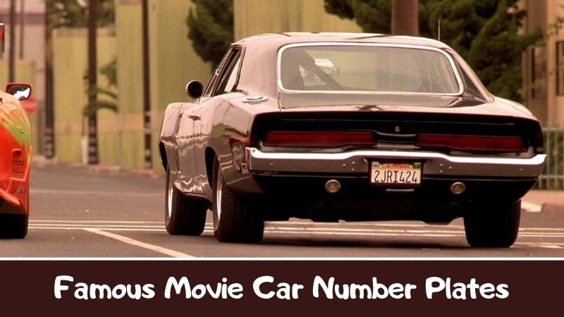 Famous Movie Car Number Plates
