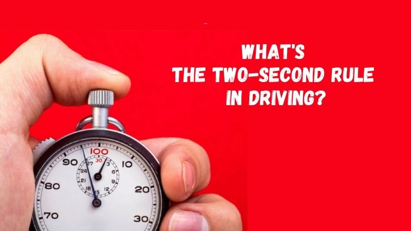 What's the Two-Second Rule in Driving